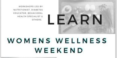 Womens Wellness Weekend - Learn, Grow, Connect