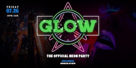 Glow Up: The Official Neon Summer Party tickets