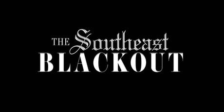 THE SOUTHEAST BLACKOUT tickets