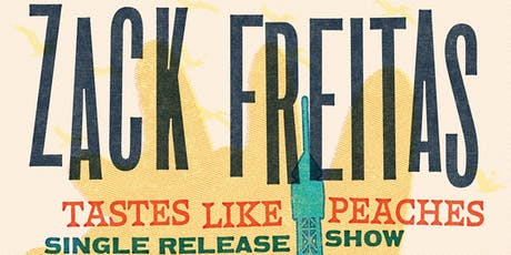 Tastes Like Peaches Single Release tickets