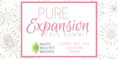PURE EXPANSION Fall Summit: A Day to Nourish Your Mind, Body & Business tickets