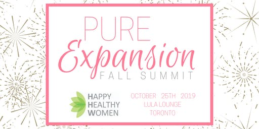 PURE EXPANSION Fall Summit: A Day to Nourish Your Mind, Body & Business