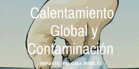 """Conferencia Gratuita """"Calentamiento Global y Contaminación"""" boletos"""