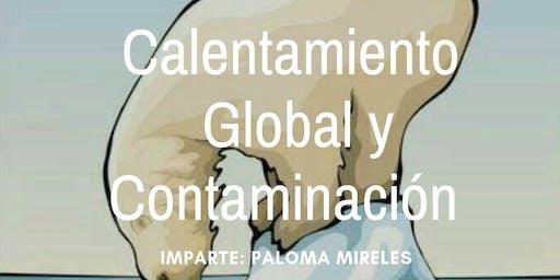 """Conferencia Gratuita """"Calentamiento Global y Contaminación"""""""