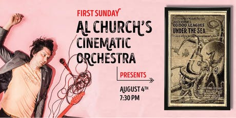 Al Church's Cinematic Orchestra Presents: 20,000 Leagues Under the Sea tickets