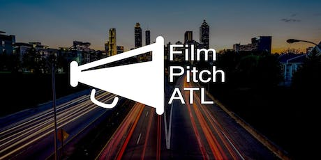 Film Pitch ATL #13 - Indie Filmmakers in the Southeast Pitch their Films tickets