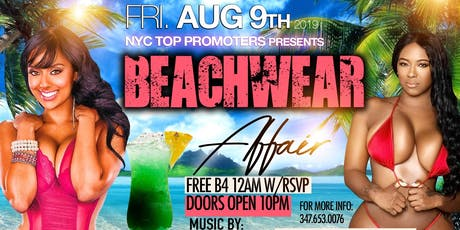"NYC'S Top Promoters Presents ""Beach Wear Affair"" @ Tropical Grill tickets"
