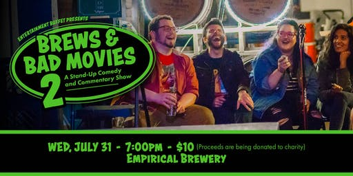 Brews & Bad Movies 2: Stand-Up Comedy & Commentary Show