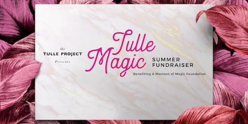 Tulle Magic  Summer Fundraiser