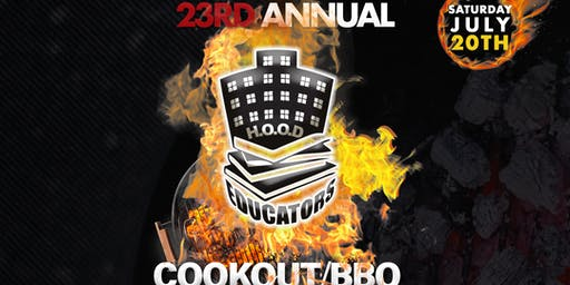 23rd Annual H.O.O.D Educators Cookout/BBQ