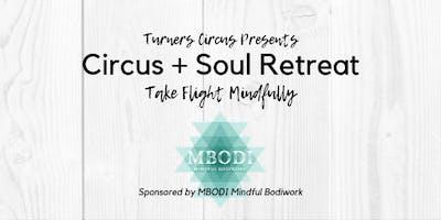 Circus + Soul Retreat