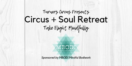 Circus + Soul Retreat tickets