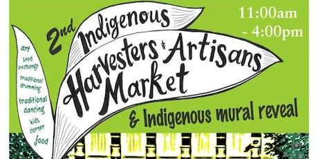 2nd Indigenous Harvesters & Artisans Market & Indigenous mural reveal tickets