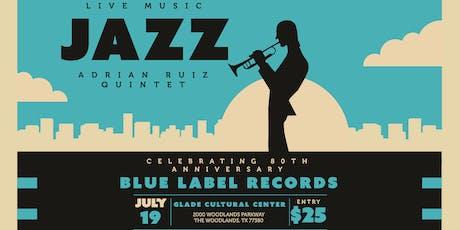 Adrian Ruiz Jazz Quintet - A Blue Note Records 80th Anniversary Tribute Concert tickets