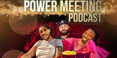 The Power Meeting Podcast Live tickets