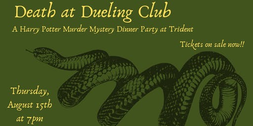 Death at Dueling Club: A Harry Potter Murder Mystery Dinner