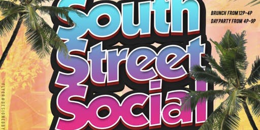 Day Vibes & South Street Social Brunch & Day Party