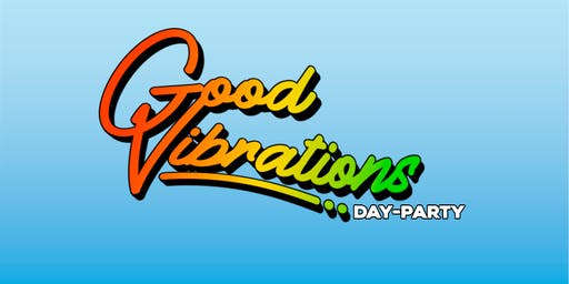 Good Vibrations Day Party