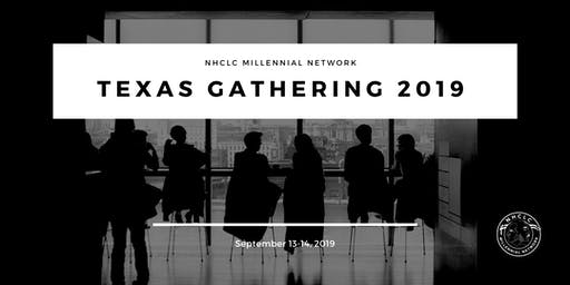 NHCLC Millennial Network - Texas Gathering 2019