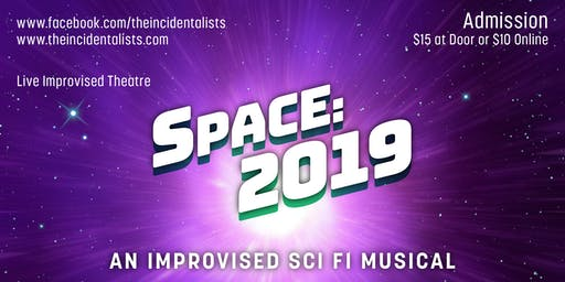 Space: 2019 - An Improvised Sci Fi Musical