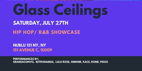 Glass Ceilings ft Gradeaconvo, Retrodamus, Lulu Rose, Ximone, Kace, Rome tickets