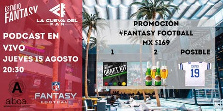 Promoción #FantasyFootball Alboa, Estadio Fantasy,  La Cueva del Fan boletos
