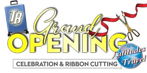 Ribbon cutting - Grand opening & after 5 celebration