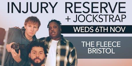 Injury Reserve + Jockstrap tickets