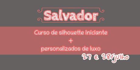 SILHOUETTE EM SALVADOR bilhetes