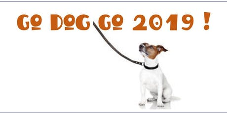Go Dog Go ! 2019 tickets