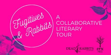 Fugitives & Rabbits: A Collaborative Literary Tour - Scuppernong tickets