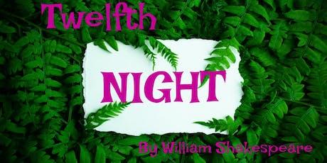 Twelfth Night - Saturday, August 17th @ 7PM - Cast B tickets