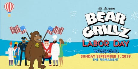 Bear Grillz - Labor Day Weekend at The Firmament | 9.1.19 tickets