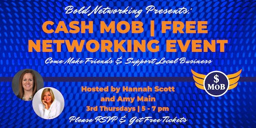 Cash Mob - FREE Networking Event   August 2019