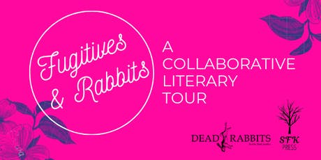 Fugitives & Rabbits: A Collaborative Literary Tour - Bookmarks tickets