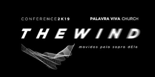 The wind Conference 2019 - Palavra Viva Church