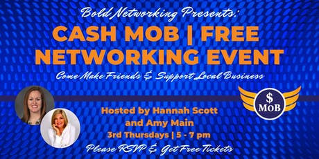 Cash Mob - FREE Networking Event | October 2019 tickets