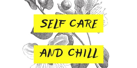 Self Care and Chill Presented by Brown Sugar Beauty By Tiffany tickets