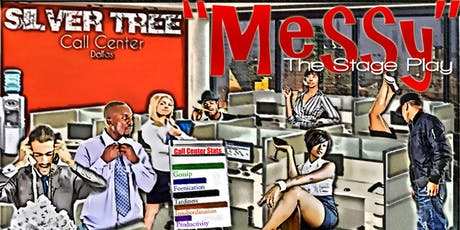 Messy The Stage Play tickets