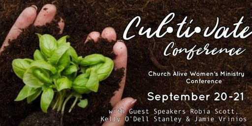 'CULTIVATE' -   Women's Conference hosted by Church Alive Women's Ministry