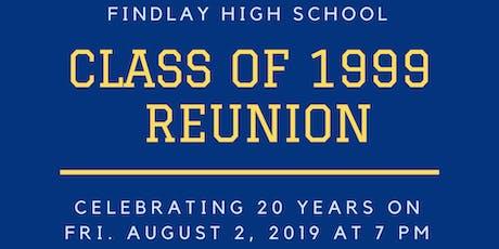 Findlay High School Class of 1999 Reunion tickets
