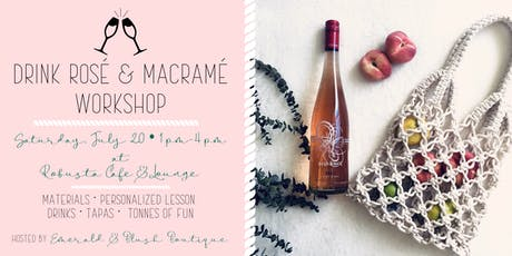Drink Rosé and Macramé Workshop tickets