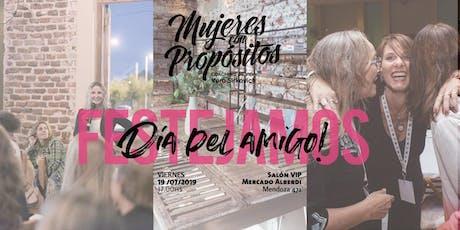 Festejo Día del Amigo de Mujeres con Propósitos entradas