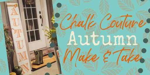 Chalk Couture Autumn Sign Make & Take