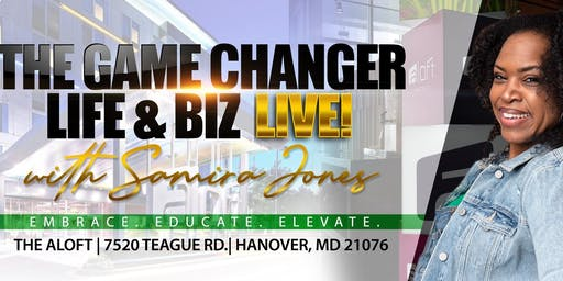 The Game Changer Life and Biz LIVE! with Samira Jones and Guest, Kim Coles