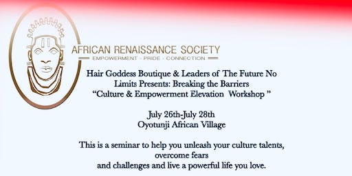 "Breaking the Barriers  ""Culture & Empowerment Elevation Workshop """