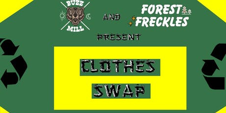 1st Clothes Swap by Buzz Mill ATX and Forest Freckles tickets