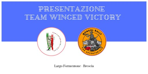 Presentazione Team Winged Victory go to Mongol Rally 2019
