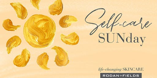 Rodan + Fields® Self Care SUNday
