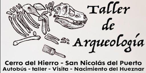 Taller de Arqueología - Cerro del Hierro